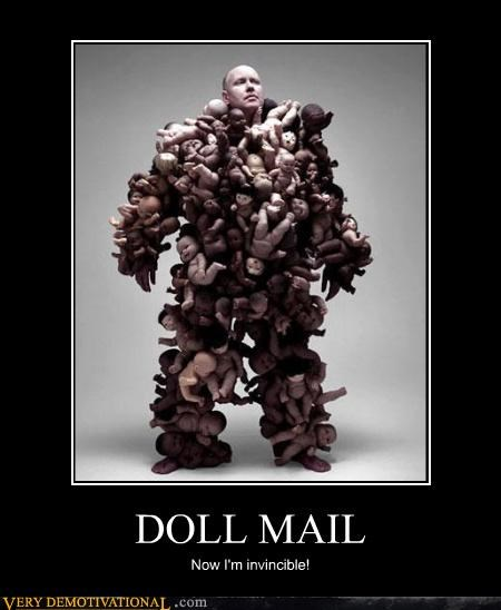 DOLL MAIL Now I'm invincible!