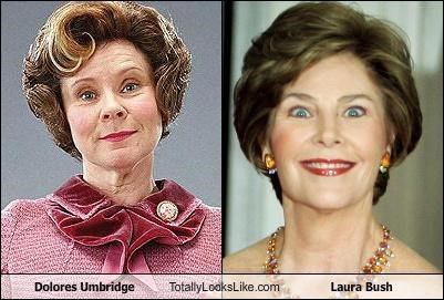 dolores umbridge,First Lady,Harry Potter,imelda staunton,Laura Bush,politics