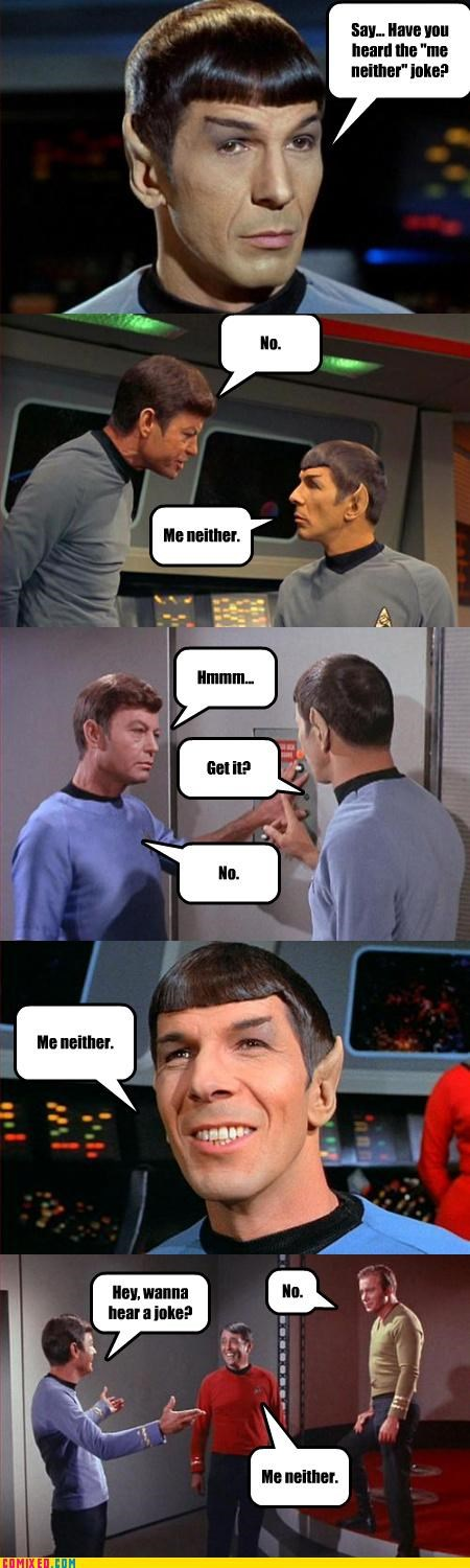 joke,Me Neither,Spock,Star Trek
