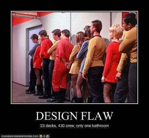 DESIGN FLAW 23 decks, 430 crew, only one bathroom