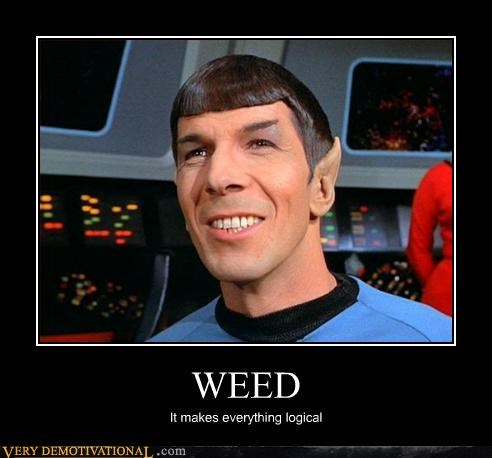 420,demotivational,hilarious,Spock,stay-high-bros,weed