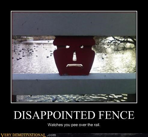 demotivational disappointed fence hilarious outdoors public urination