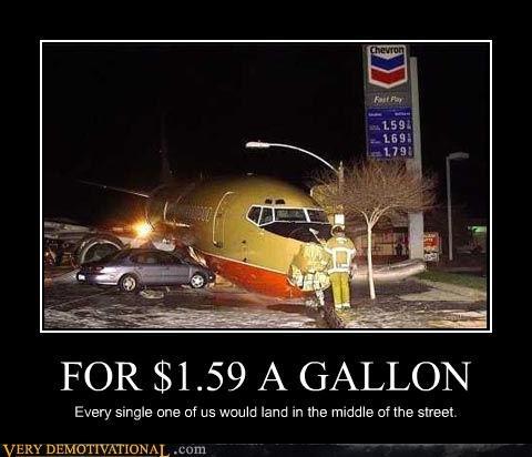 cheap gas crash demotivational gas prices hilarious planes Terrifying - 3204289792