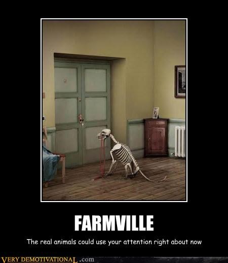 dead dog,demotivational,dogs,Farmville,Hall of Fame,pay attention,Sad,wake up sheeple