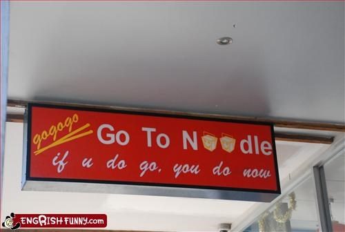 go,g rated,noodles,restaurant,signs,wtf