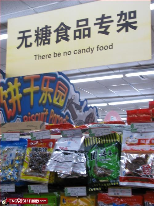 There be no candy food! actually saying..sugar free..i think.. from a beijing supermarket