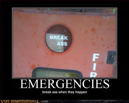 ass break ass demotivational emergencies hilarious misspelling - 3215695360