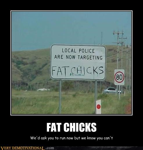 demotivational,fat chicks,hamburgers,hilarious,Mean People,signs