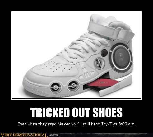 demotivational hilarious idiots Jay Z Pure Awesome speakers tricked out shoes - 3218229504