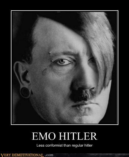 Conformists demotivational emo hitler idiots Sad Terrifying - 3221970176