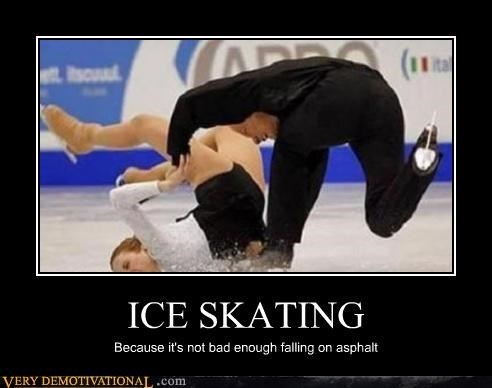 demotivational FAIL ice skating Mean People olympics ouch Terrifying - 3225190656