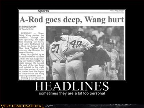 A-Rod,demotivational,gay jokes,headlines,hilarious,sports,wang