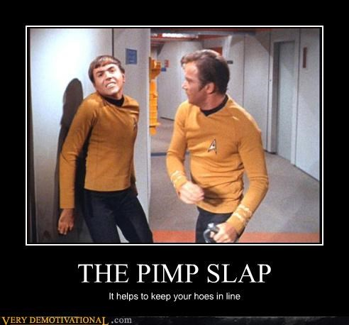 demotivational,hilarious,james t kirk,pimp,shatner,slapping,Star Trek
