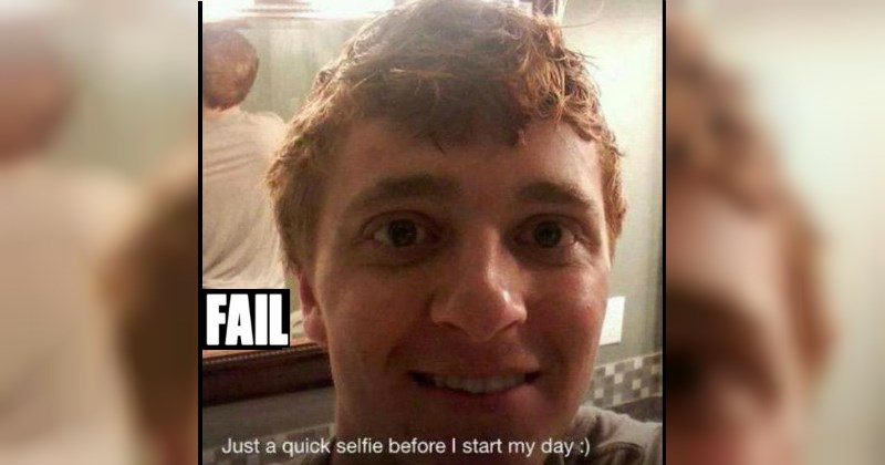 Selfie FAILs That Were Ill Conceived