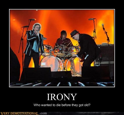 Death,demotivational,hilarious,irony,Mean People,super bowl,the who