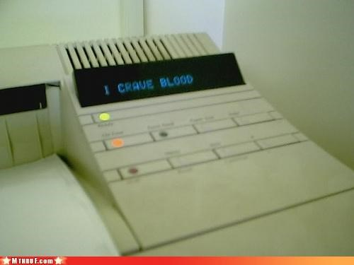 awesome boredom clever creativity in the workplace cubicle boredom cubicle prank customized error message homicidal PC LOAD LETTER prank printer pwned sass Terrifying wiseass