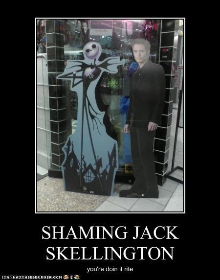 SHAMING JACK SKELLINGTON you're doin it rite