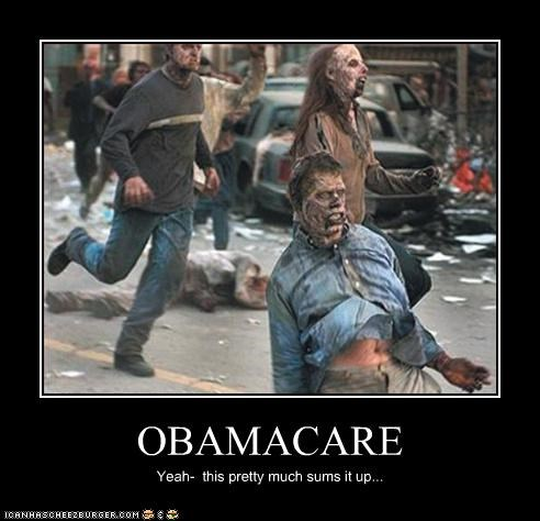 OBAMACARE Yeah- this pretty much sums it up...