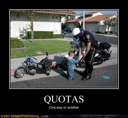 cops,motorcycles,quotas