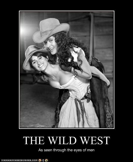 THE WILD WEST As seen through the eyes of men
