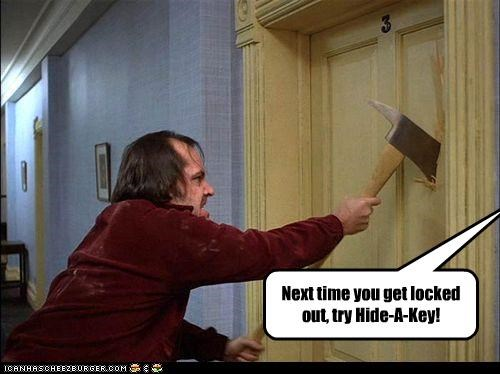 Next time you get locked out, try Hide-A-Key!