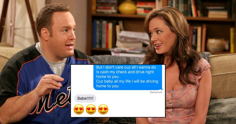 Funny text prank using the lyrics to the King of Queens as a poem for your significant other, boyfriend, or girlfriend.