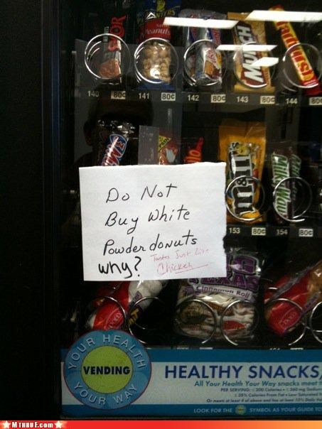 awesome co-workers not basic instructions boredom cubicle boredom cubicle rage diabetes idiots obese office kitchen paper signs passive aggressive poison prank pwned Sad sass screw you signage Terrifying vending machine wiseass - 3253906688