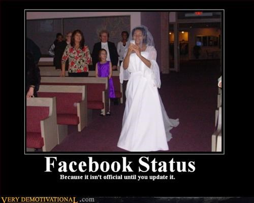 demotivational facebook idiots update wedding - 3256356864