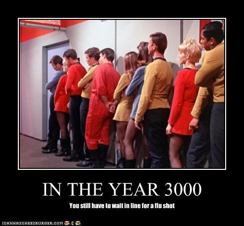 IN THE YEAR 3000 You still have to wait in line for a flu shot