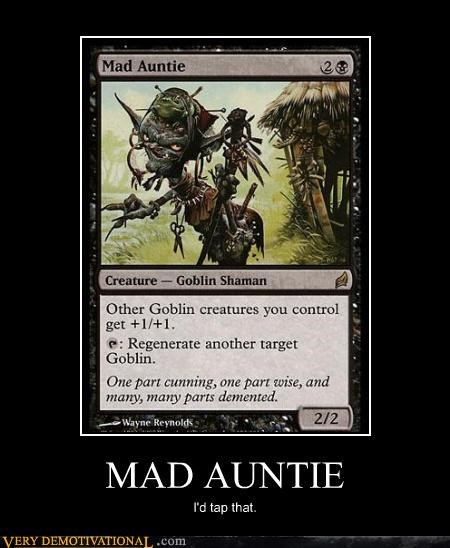 magic the gathering,mad auntie,tap that