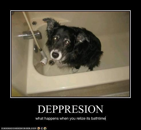 DEPPRESION what happens when you relize its bathtime
