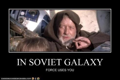IN SOVIET GALAXY FORCE USES YOU