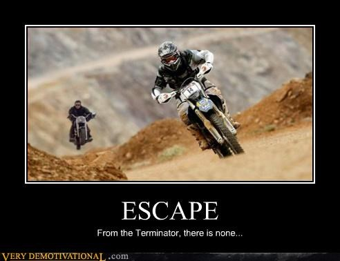arnold demotivational dirt bikes motorcycles Pure Awesome terminator Terrifying - 3292697344