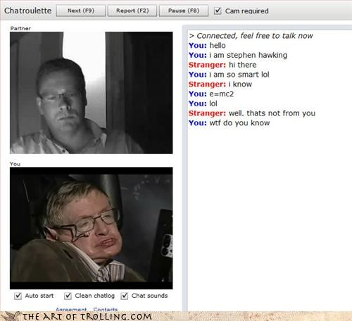 Chat Roulette,stephen hawking,win