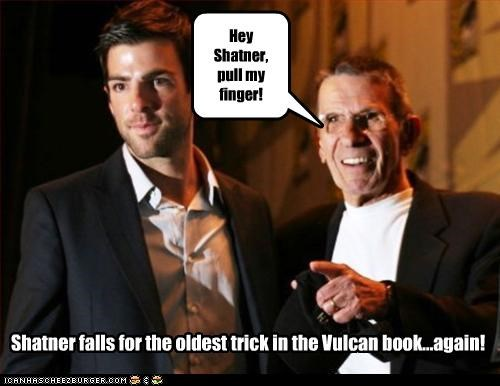 Hey Shatner, pull my finger! Shatner falls for the oldest trick in the Vulcan book...again!