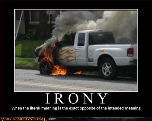 demotivational fire flames hilarious idiots irony Pure Awesome trucks - 3299618048