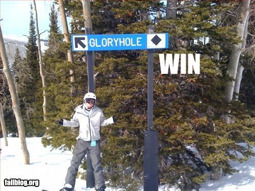 glory hole signs ski win - 3301788160