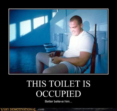 toliet,full metal jacket,occupied