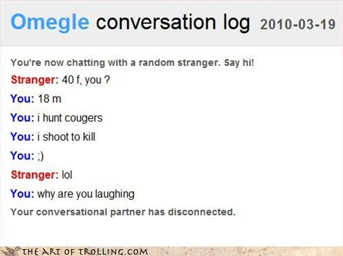 cougar hunter laugh Omegle - 3307944960