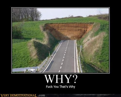 construction demotivational fuuuuuu hilarious Pure Awesome why - 3308882176
