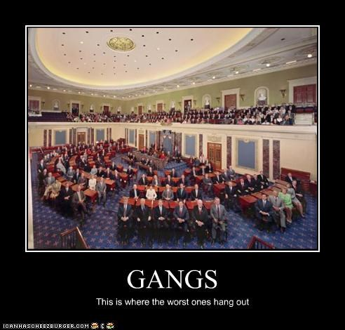 GANGS This is where the worst ones hang out
