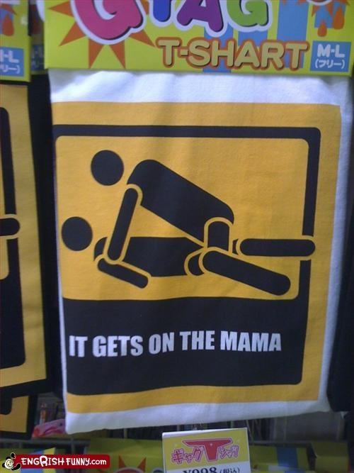 mama,sex,T.Shirt