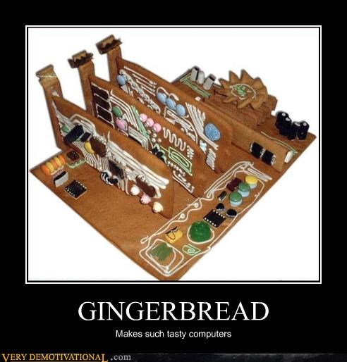 GINGERBREAD Makes such tasty computers