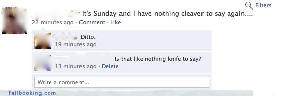 bad idea,clever,knives,sundays