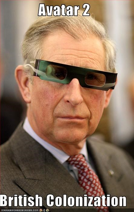 3-d glasses Avatar movies prince charles silly