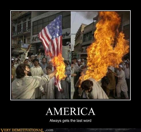america burning flag demotivational fire Pure Awesome Terrifying - 3320402432