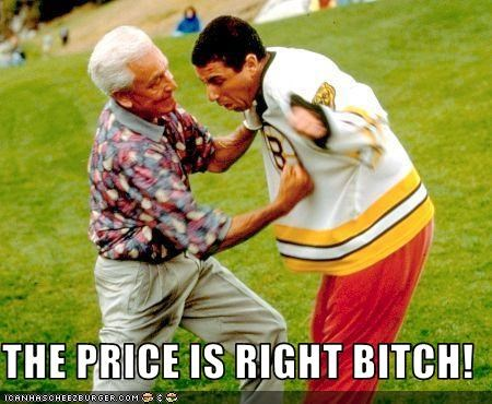 Image result for the price is right bitch