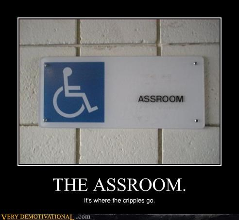 ass,bathroom,bathroom humor,handicapable,handicapped,Mean People,public places,room,Sad