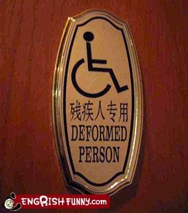 bad wording Deformed handicapped polite