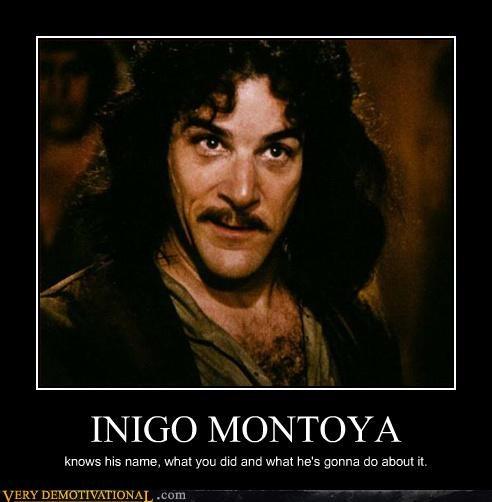 inigo montoya Pure Awesome the princess bride you killed my father prepare to die